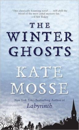 Mosse, Kate - The Winter Ghosts