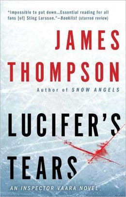 Thompson, James, Lucifer's Tears