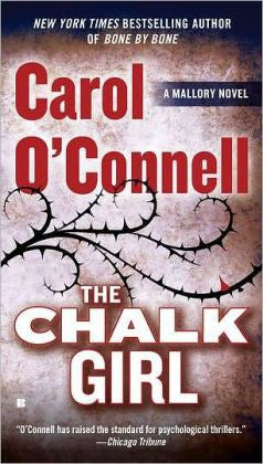 O'Connell, Carol - The Chalk Girl