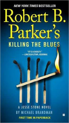 Brandman, Michael - Robert B. Parker's Killing the Blues