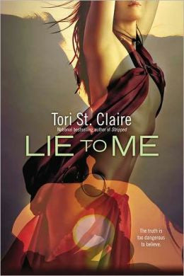 Claire, Tori St. - Lie to Me