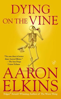 Elkins, Aaron J. - Dying on the Vine