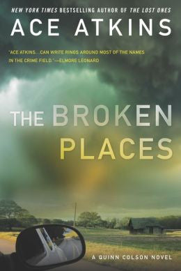 Atkins, Ace - The Broken Places
