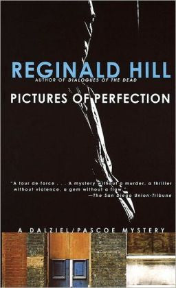 Hill, Reginald - Pictures of Perfection