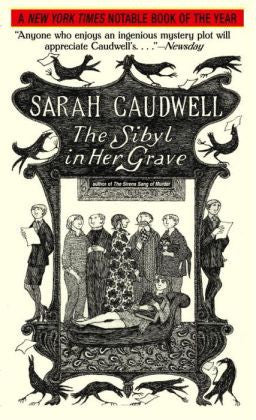 Caudwell, Sarah - The Sibyl in Her Grave