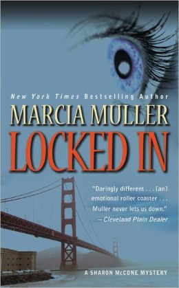 Muller, Marcia - Locked In