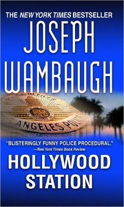 Wambaugh, Joseph - Hollywood Station