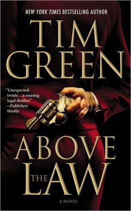 Green, Tim - Above the Law