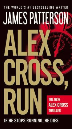 Patterson, James - Alex Cross, Run