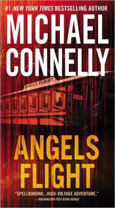 Connelly, Michael - Angels Flight