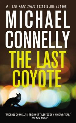 Connelly, Michael - The Last Coyote