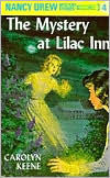 Keene, Carolyn, Nancy Drew #4 The Mystery at Lilac Inn