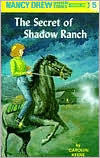Keene, Carolyn, Nancy Drew #5, The Secret of Shadow Ranch