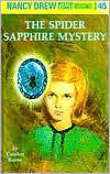 Keene, Carolyn, Nancy Drew #45, The Spider Sapphire Mystery