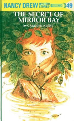 Keene, Carolyn, Nancy Drew #49, The Secret of Mirror Bay
