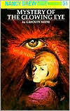 Keene, Carolyn, Nancy Drew #51, Mystery of The Glowing Eye