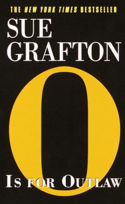 "Grafton, Sue - ""O"" Is for Outlaw"