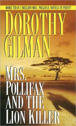 Gilman, Dorothy - Mrs. Pollifax and the Lion Killer