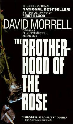 Morrell, David - The Brotherhood of the Rose