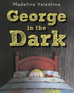 Madeline Valentine - George in the Dark