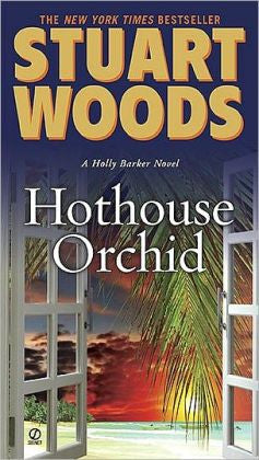 Woods, Stuart - Hothouse Orchid