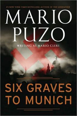 Cleri, Mario; Puzo, Mario - Six Graves to Munich
