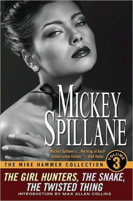 Spillane, Mickey - The Mike Hammer Collection, Volume 3