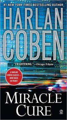 Coben, Harlan - Miracle Cure