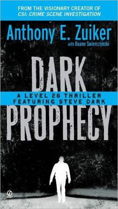 Zuiker, Anthony E. - Dark Prophecy
