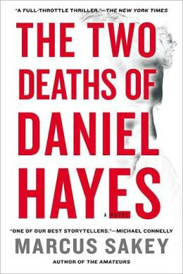 Sakey, Marcus - The Two Deaths of Daniel Hayes