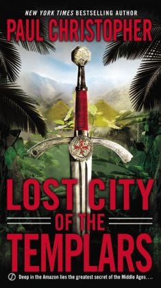 Christopher, Paul - Lost City of the Templars