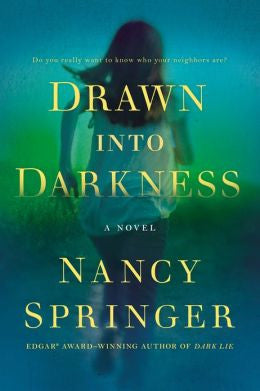 Springer, Nancy - Drawn Into Darkness