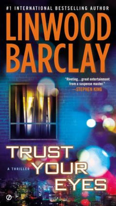 Barclay, Linwood - Trust Your Eyes
