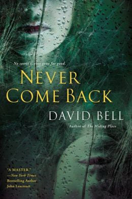 Bell, David - And Never Come Back