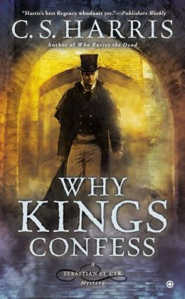 Harris, C S., Why Kings Confess