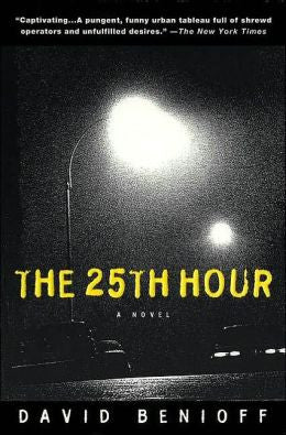 Benioff, David - The 25th Hour
