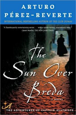 Pérez-Reverte, Arturo - The Sun Over Breda