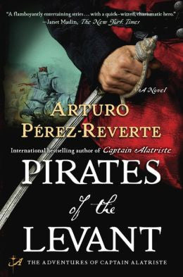 Pérez-Reverte, Arturo - Pirates of the Levant