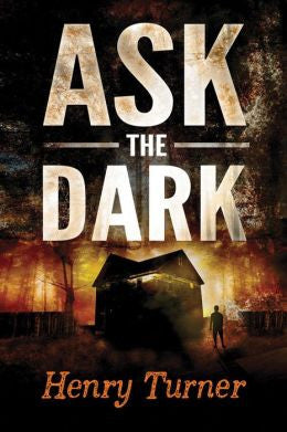 Henry Turner - Ask the Dark