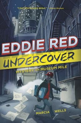 Marcia Wells - Eddie Red Undercover: Mystery on Museum Mile
