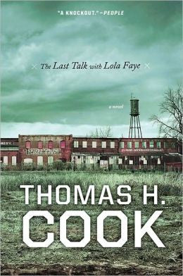 Cook, Thomas H. - The Last Talk With Lola Faye