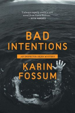 Fossum, Karin - Bad Intentions