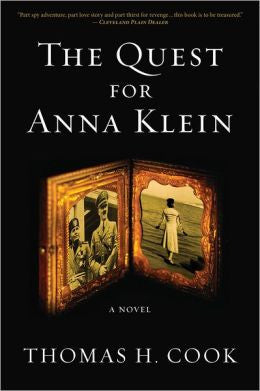 Cook, Thomas H. - The Quest for Anna Klein