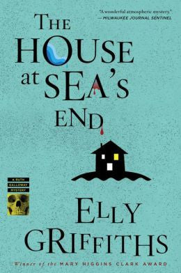 Griffiths, Elly - The House At Sea's End