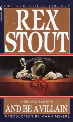 Stout, Rex - And Be a Villain