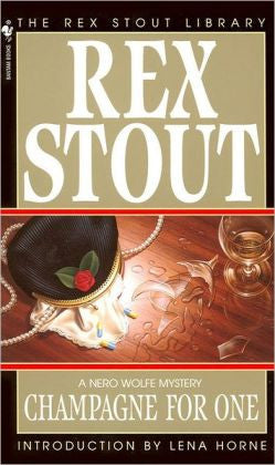 Stout, Rex - Champagne for One