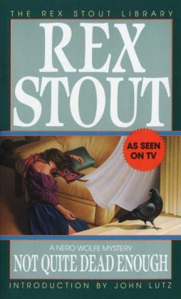 Stout, Rex - Not Quite Dead Enough
