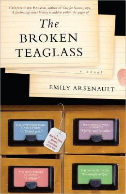 Arsenault, Emily - The Broken Teaglass