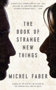 Faber, Michel, The Book of Strange New Things