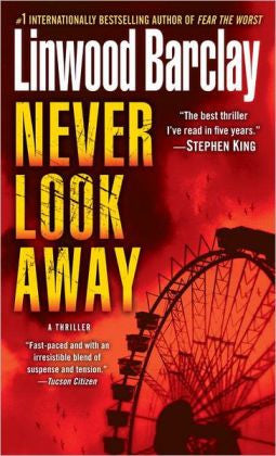 Barclay, Linwood - Never Look Away